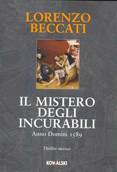 Beccati-Lorenzo-Il-mistero-degli-incurabili
