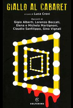 Beccati-Lorenzo-Giallo-al-Cabaret